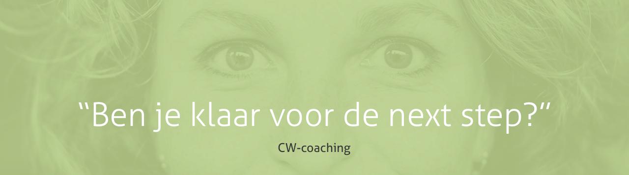 CW Coaching - ben je klaar voor de next step?